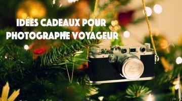 cadeau photographe voyageur