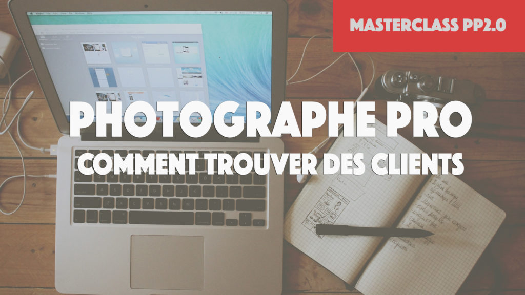 photographe pro trouver des clients