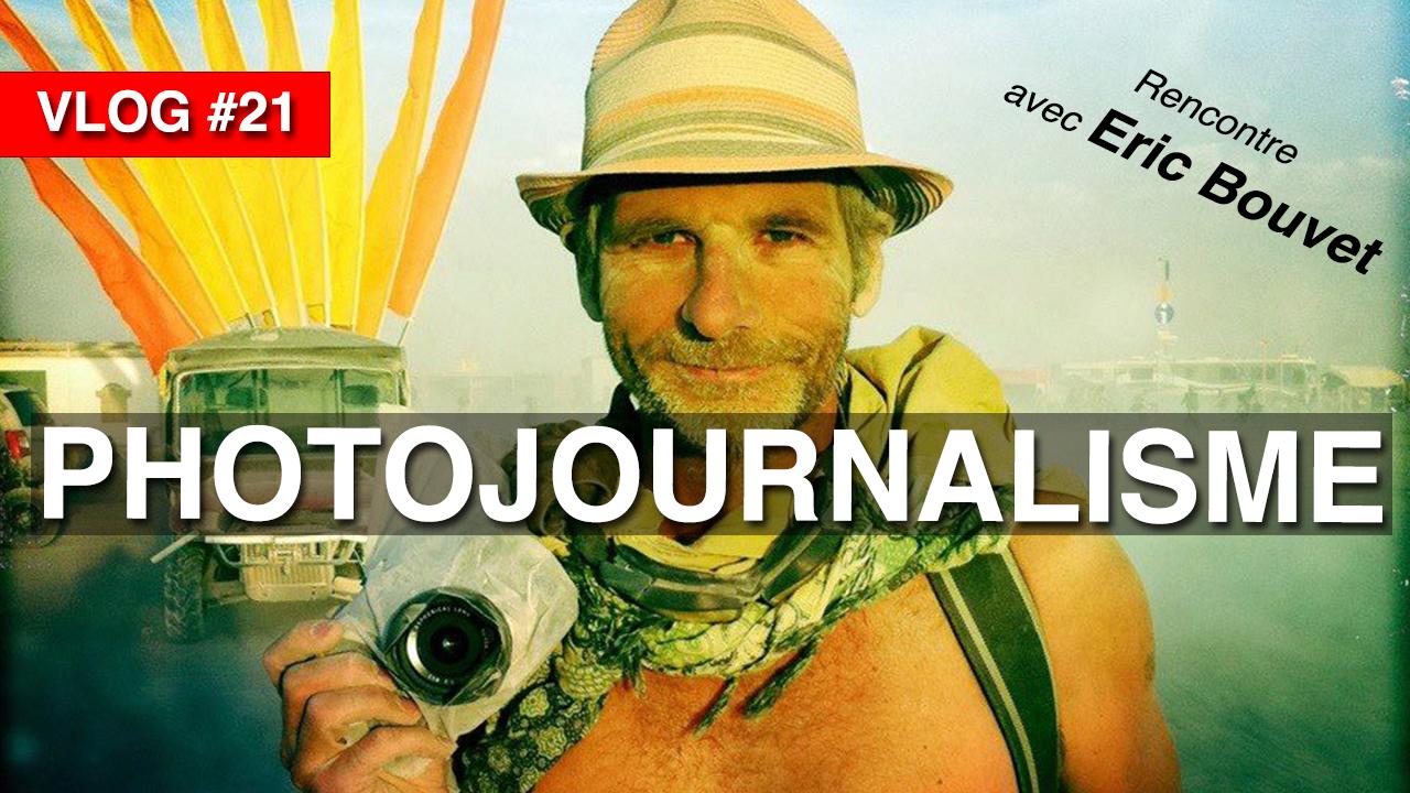 photographe eric bouvet photojournaliste